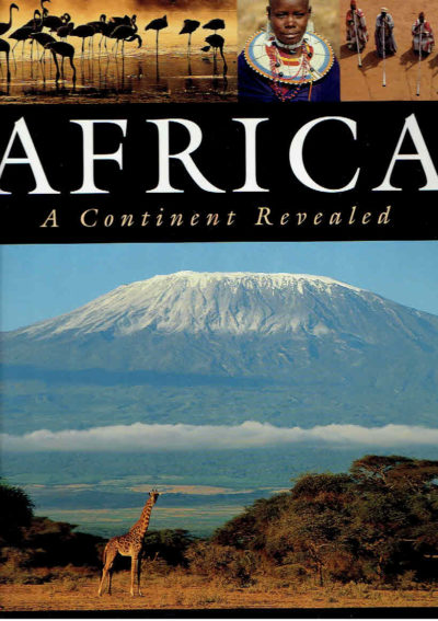 Africa. A Continent Revealed. GORDON, René