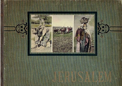 Jerusalem. [Photographic album]. [ALBUM]