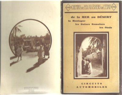Auto-cars des Chemins de Fer Algériens de l'Etat. Saison 1928-1929. [de la Mer au Désert, la Montagne, les Ruines Romaines, les Oasis, Circuits Automobiles]. [TOURIST BROCHURE]