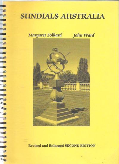 Sundials Australia. Revised and Enlarged Second Edition. FOLKARD, Margaret & John WARD