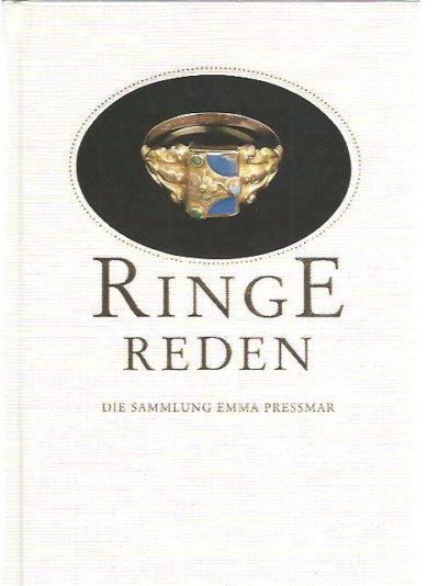 Ringe Reden. Die Sammlung Emma Pressmar im Ulmer Museum. PRESSMAR, Emma