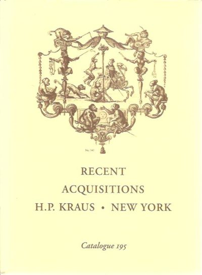 Recent Acquisitions. KRAUS - CATALOGUE 195