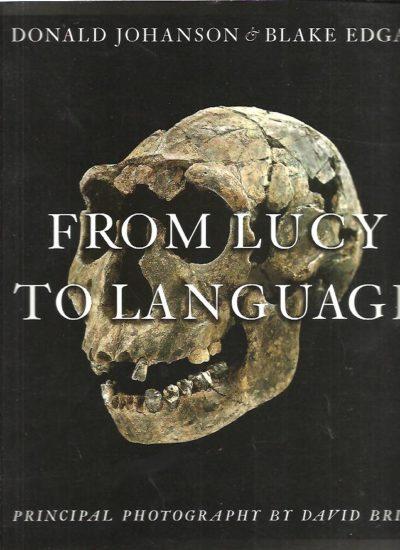 From Lucy to Language. Principal photography by David Brill. JOHANSON, Donald & Blake EDGAR