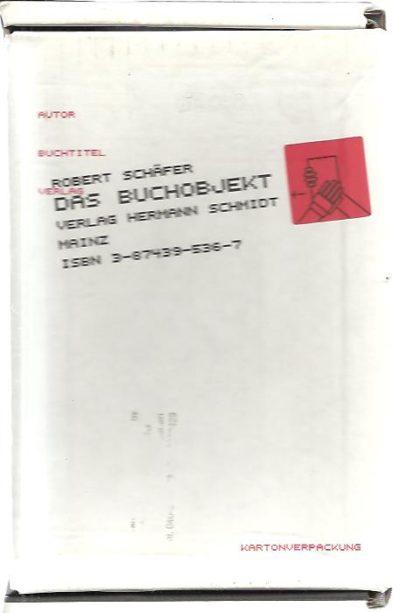 Das Buchobjekt. 3. Auflage. SCHÄFER, Robert