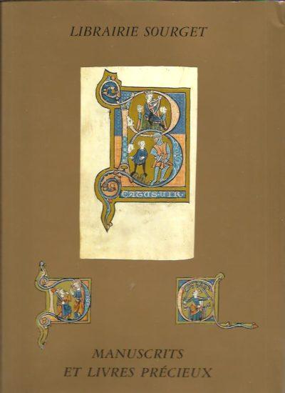 Librairie Sourget. Manuscrits enluminés et Livres précieux 1280-1927. Catalogue No XXIV. [With price list]. CATALOGUE