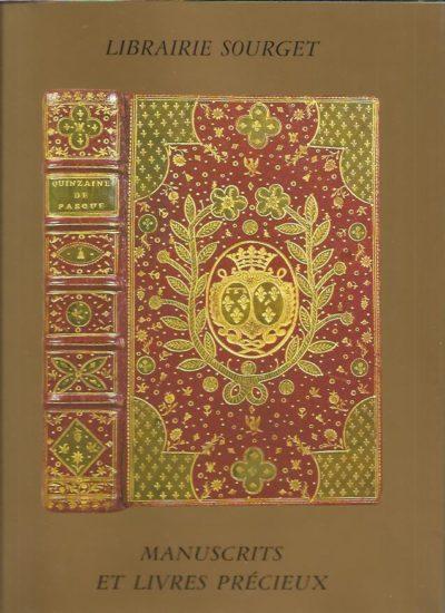 Librairie Sourget. Manuscrits enluminés et Livres précieux 1230-1957. Catalogue No XXIII. [With price list]. CATALOGUE
