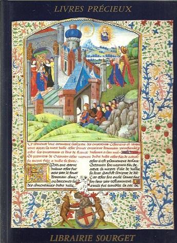 Librairie Sourget. Manuscrits enluminés et Livres précieux 1480-1913. Catalogue No XXVI. [With price list]. CATALOGUE