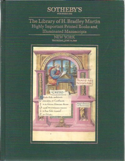 The Library of H. Bradley Martin [Part 9]. Highly Important Printed Books and Illuminated Manuscripts. Auction Thursday, June 14, 1990. [With sales results]. CATALOGUE - SOTHEBY'S