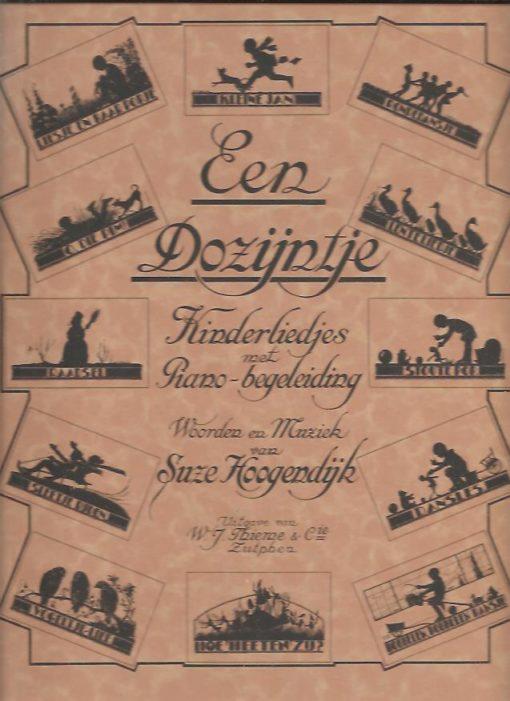 Een Dozijntje. Kinderliedjes met Piano-begeleiding. Woorden en Muziek van Suze Hoogendijk. HOOGENDIJK, Suzan & Willem BACKER