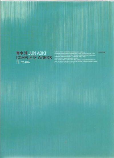 Jun Aoki Complete Works 1 1991-2004. AOKI, Jun
