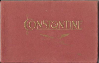 Constantine. [City of Bridges - Algeria]. ALBUM CONSTANTINE