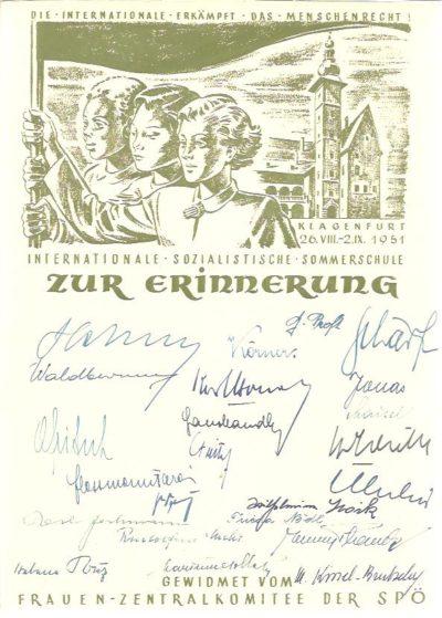 Die Internationale erkämpft das Menschenrecht! Klagenfurt 26.VIII.-2.IX. 1951. Internationale Sozialistische Sommerschule zur Erinnerung. Gewidmet vom Frauen-Zentralkomitee der SPÖ. [With signatures]. [DOCUMENT]