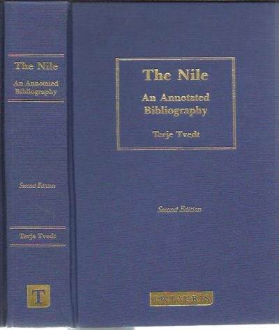 The Nile. An Annotated Bibliography. Second edition. TVEDT, Terje