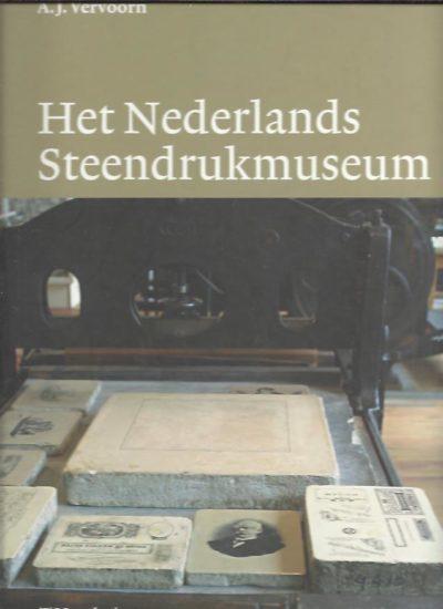 Het Nederlands Steendrukmuseum. VERVOORN, A.J. & P.L. VRIJDAG