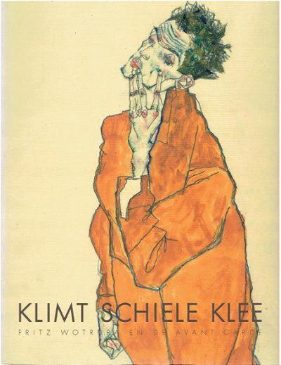 Klimt - Schiele - Klee. Fritz Wotruba en de avant-garde. SCHRÖDER, Klaus Albrecht, Antonia HOERSCHELMANN & Wim van KRIMPEN