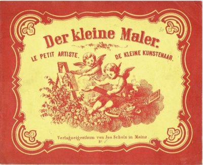 Der kleine Maler. Le petit artiste. De kleine kunstenaar. MALBUCH - ALBUM DE COLORIAGES - COLOURING BOOK - KLEURBOEK [Ca. 1865]