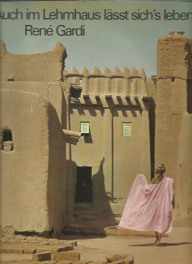 Auch im lehmhaus l sst sich 39 s leben ber traditionelles bauen und wohnen in westafrika - Bauen und leben coesfeld ...