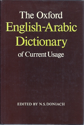 The Oxford English-Arabic Dictionary of Current Usage. DONIACH, N.S. [Ed.]
