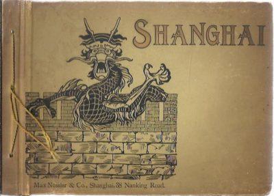 Shanghai. [Album with 16 photograph plates]. ALBUM SHANGHAI