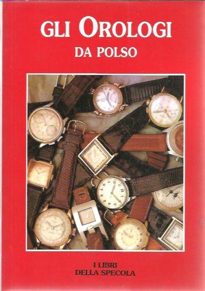 Gli Orologi da Polso. WRISTWATCH