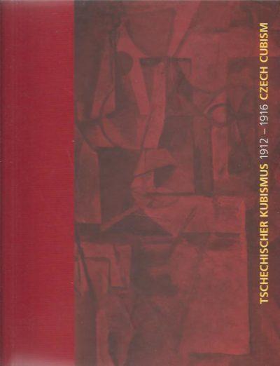 Tschechischer Kubismus 1912-1916 Czech Cubism. HUSSLEIN, Agnes [Hrsg]