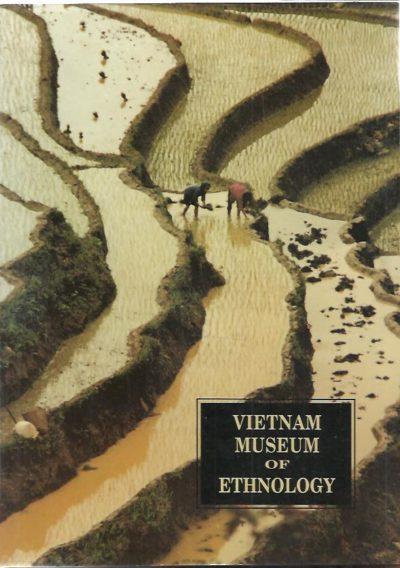 Vietnam Museum of Ethnology. NGUYEN VAN HUY
