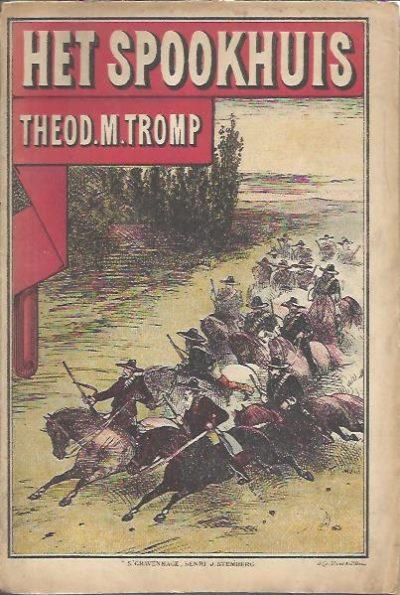 Het Spookhuis. TROMP, Theod.M.