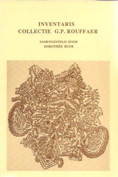 Inventaris Collectie G.P. Rouffaer. BUUR, Dorothée [Samengesteld door]