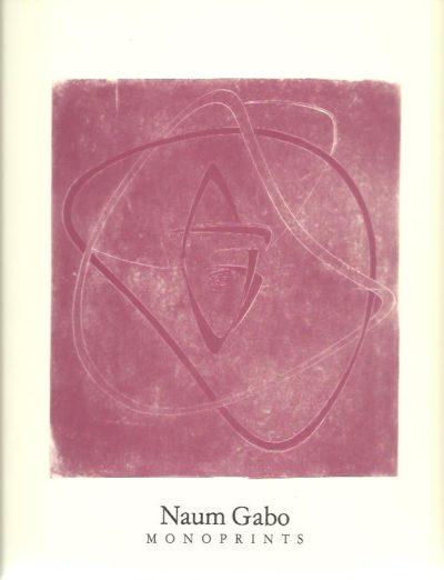 Naum Gabo. Monoprints. WILLIAMS, Graham R.  [Introduction]