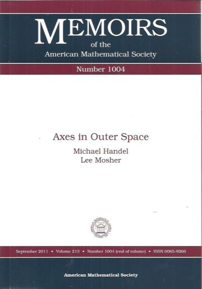 Axes in Outer Space. HANDEL, Michael and Lee MOSHER