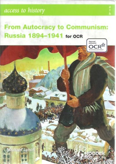 Access to History From Autocracy to Communism Russia 1894-1941. LYNCH, Michael