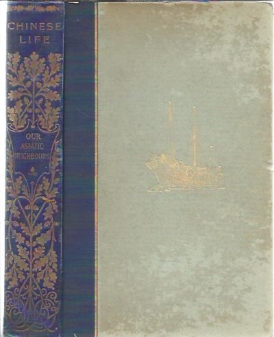 Chinese Life in Town and Country. Adapted from the French of Émile Bard by H. Twitchell. [First edition]. BARD, Émile