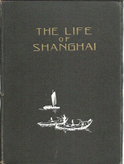 The Life of Shanghai. SHANGHAI