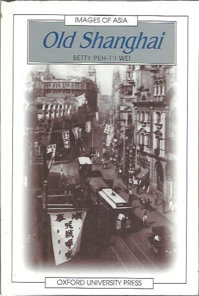 Old Shanghai. PEH-T'I WEI, Betty