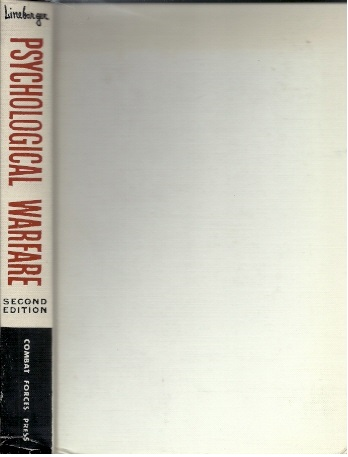 Psychological Warfare [Second edition]. LINEBARGER, Paul M.A.