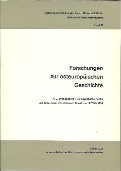 Die sowjetische Politik auf dem Gebiet der bildenden Kunst von 1917 bis 1934. DRENGENBERG, H.-J.
