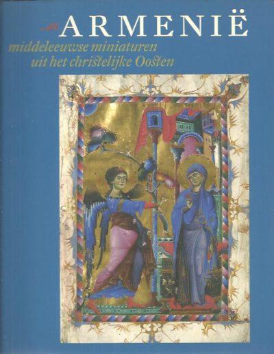 Armenië. Middeleeuwse miniaturen uit het christelijke Oosten. WEITENBERG, J.J.S. Th.N. van LINT e.a