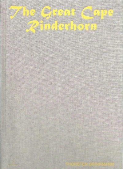 Thorsten Brinkmann - the Great Cape Rinderhorn. BRINKMANN, Thorsten