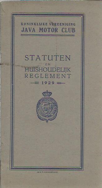 Statuten en Huishoudelijk Reglement - 1929. JAVA MOTOR CLUB