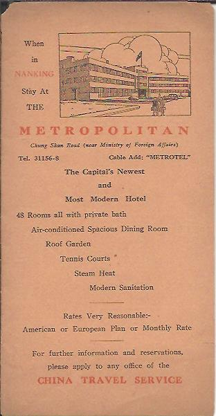 When in NANKING Stay At THE METROPOLITAN [...] The Capital's Newest and Most Modern Hotel. LEAFLET - RAILWAY TIMETABLE