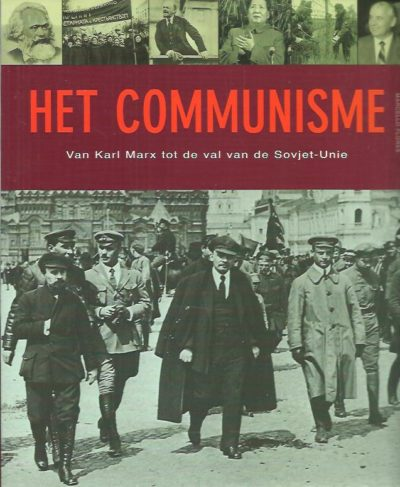 Het Communisme. Van Karl Marx tot de val van de Sovjet-Unie. FLORES, Marcello