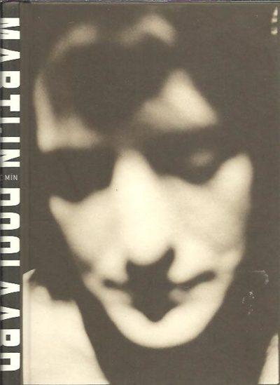 Martijn Doolaard - Crime Passionel. The catastrophic portraits of Martijn Doolaard. Introduction by Eric Min. DOOLAARD, Martijn