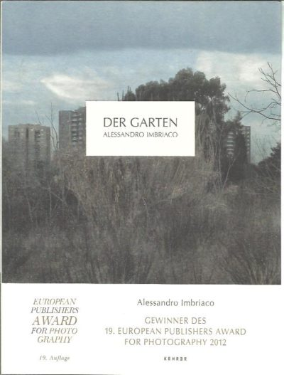 Alessandro Imbriaco - Der Garten. 19. Auflage. IMBRIACO, Alessandro
