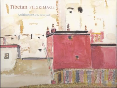 Tibetan Pilgrimage. Architecture of the Sacred Land. Text and watercolors by Michel Peissel. PEISSEL, Michel