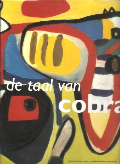 De taal van cobra. Museumcollectie Van Stuijvenberg. STOKVIS, Willemijn, Ed WINGEN & Leo DUPPEN