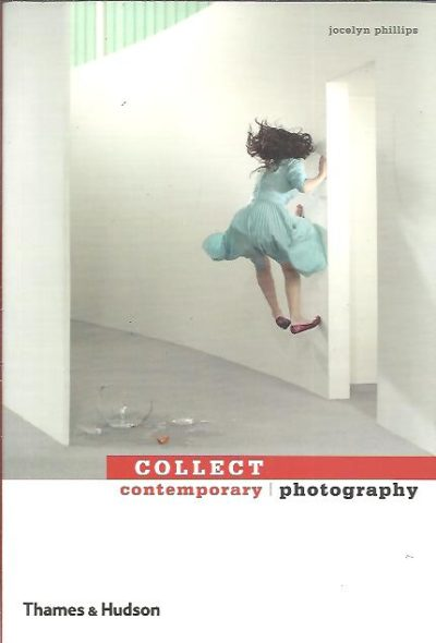 Collect contemporary photography. PHILLIPS, Jocelyn