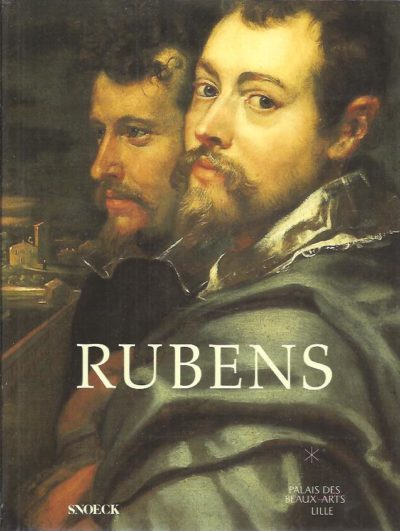 Rubens. Lille, Palais des Beaux-Arts 6 maart - 14 juni 2004. [Dutch edition]. SAUWEN, Rik & Jans DEVISSCHER [Red.]