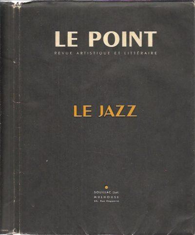 Le Point - Le Jazz - XL - Janvier 1952 - Revue Artistique et Littéraire -  Septième Année. LE POINT
