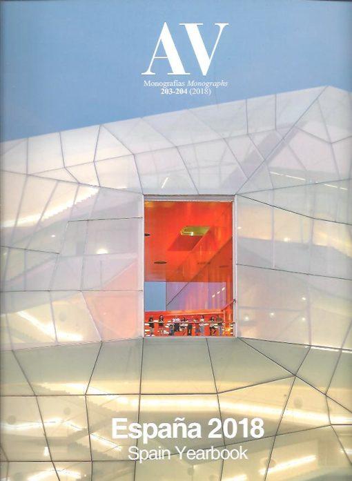 AV Monografías / Monographs 203-204 (2018) - Espana 2018 / Spain Yearbook. AV MONOGRAPHS
