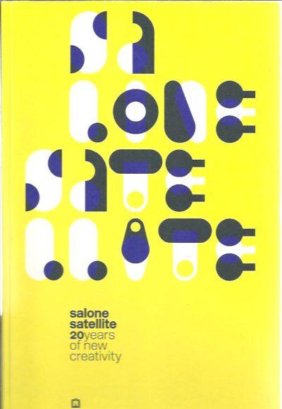 Salone Satellite - 20 Years of New Creativity. FINESSI, Beppe